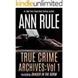 True Crime Archives: Vol 1: including DANGER IN THE DORM