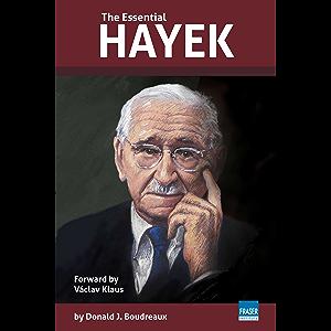 The Essential Hayek (Essential Scholars)