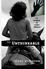 The Unthinkable: Song of the Sertão (Wounds of South America Book 3) Kindle Edition