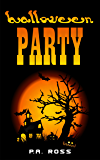 Halloween Party : A Superhero Series - Book 2 (Wrong Place, Wrong Time)