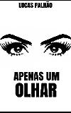 Apenas um Olhar