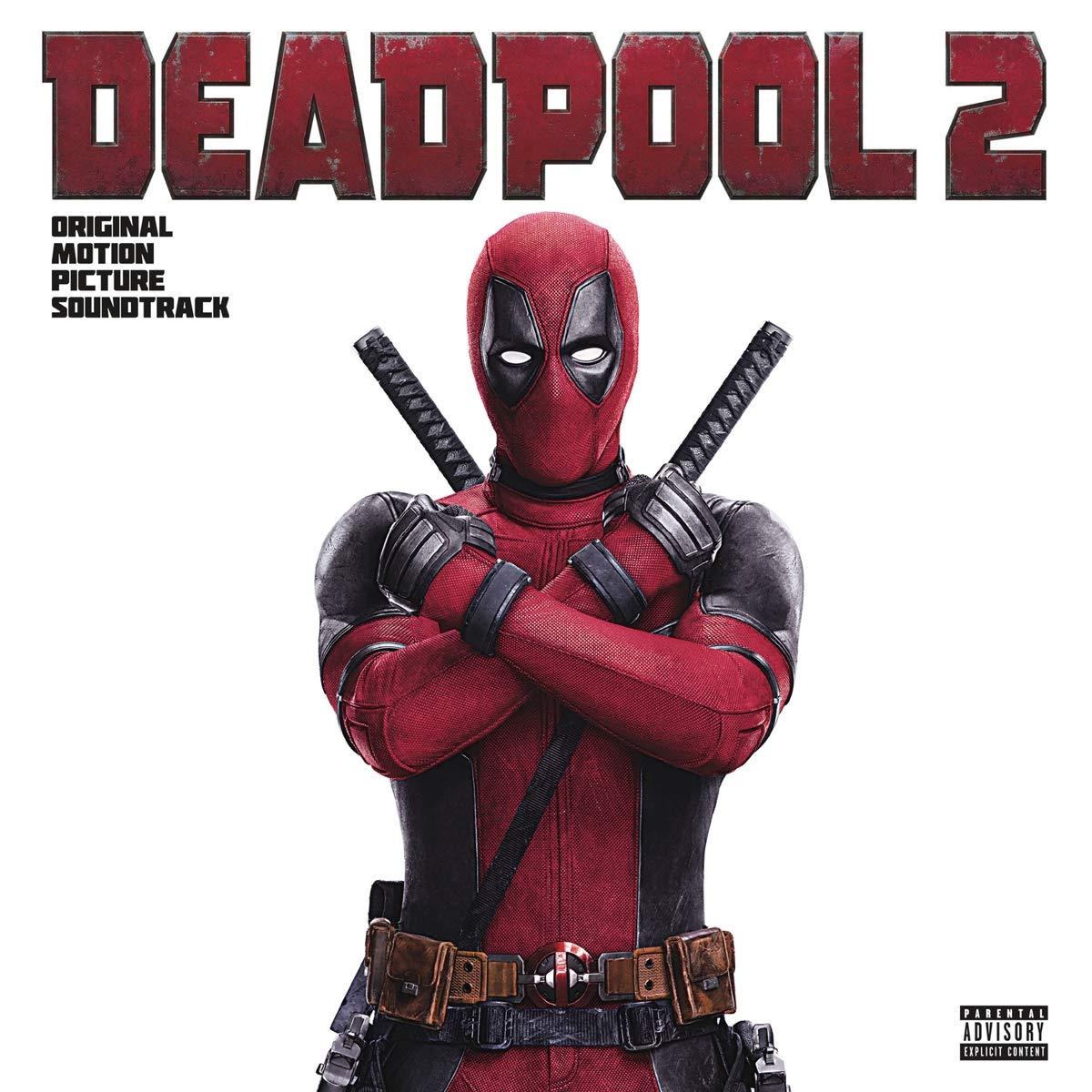 Deadpool 2 Soundtrack Explicit Lyrics