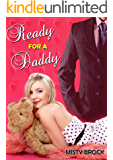 Ready for a Daddy (ABDL Ageplay Erotica)