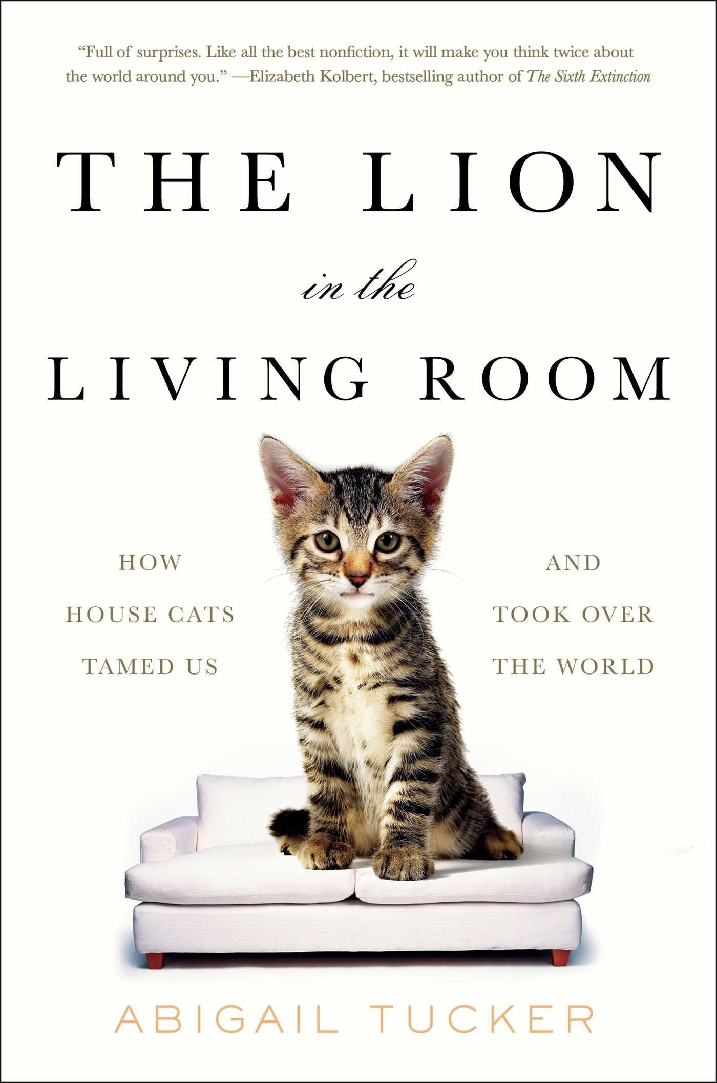 The Lion in the Living Room: How House Cats Tamed Us and Took Over the World pdf