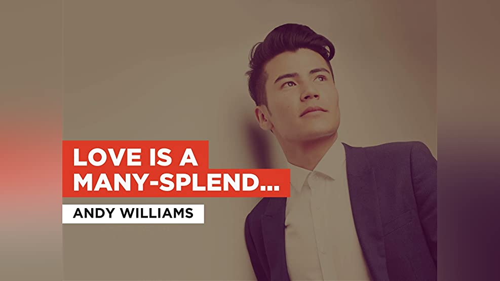 Love Is a Many-Splendored Thing in the Style of Andy Williams