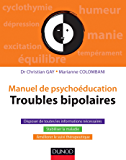 Manuel de psychoéducation - Troubles bipolaires (Hors collection)