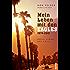 Mein Leben mit den Eagles: Durch Himmel und Hölle 1974-2001