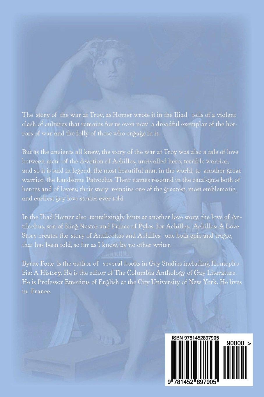 Achilles: A Love Story A Novel Of The Trojan War: Byrne Fone:  9781452897905: Amazon: Books