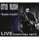 Double Trouble: Live Cambridge 1973