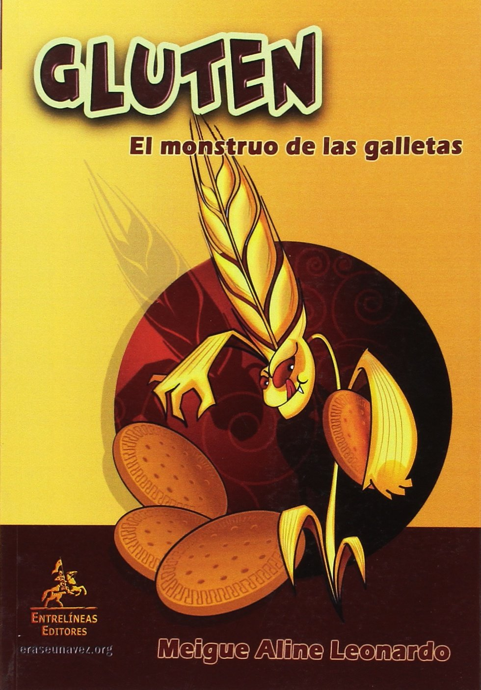 Gluten. El monstuo de las galletas: Guía divertida e instructiva ...