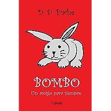 Bombo, un amigo para siempre (Spanish Edition) Aug 26, 2018
