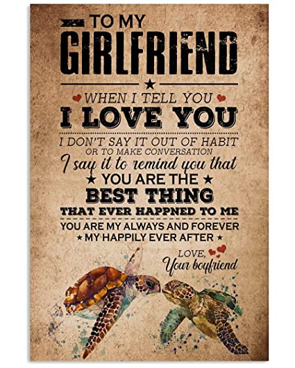 Amazon com: to My Girlfriend When I Tell You I Love You I