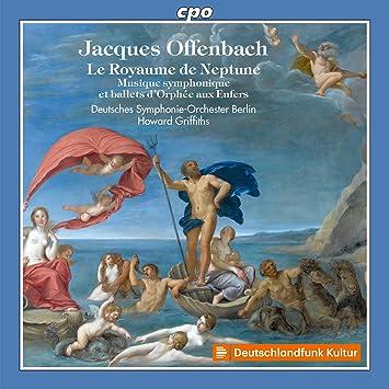 オッフェンバック:歌劇《天国と地獄》より交響的音楽とバレエ