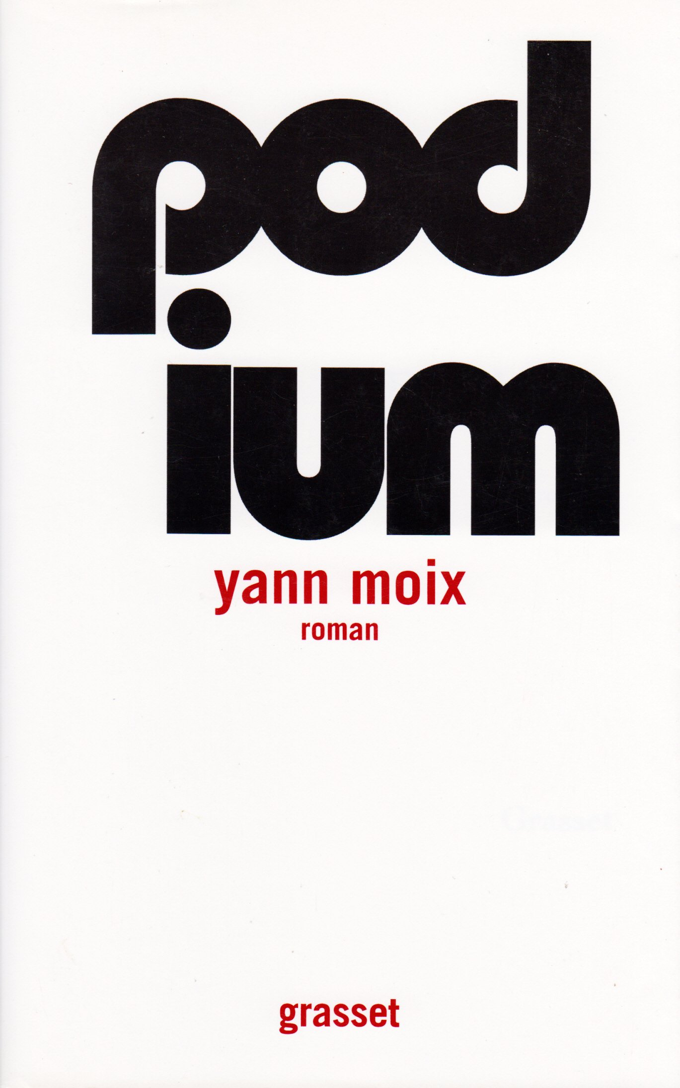 Amazon Fr Podium Yann Moix Livres