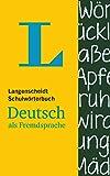 Langenscheidt Schulwoerterbuch Deutsch Als Fremdsprache: Neuentwicklung