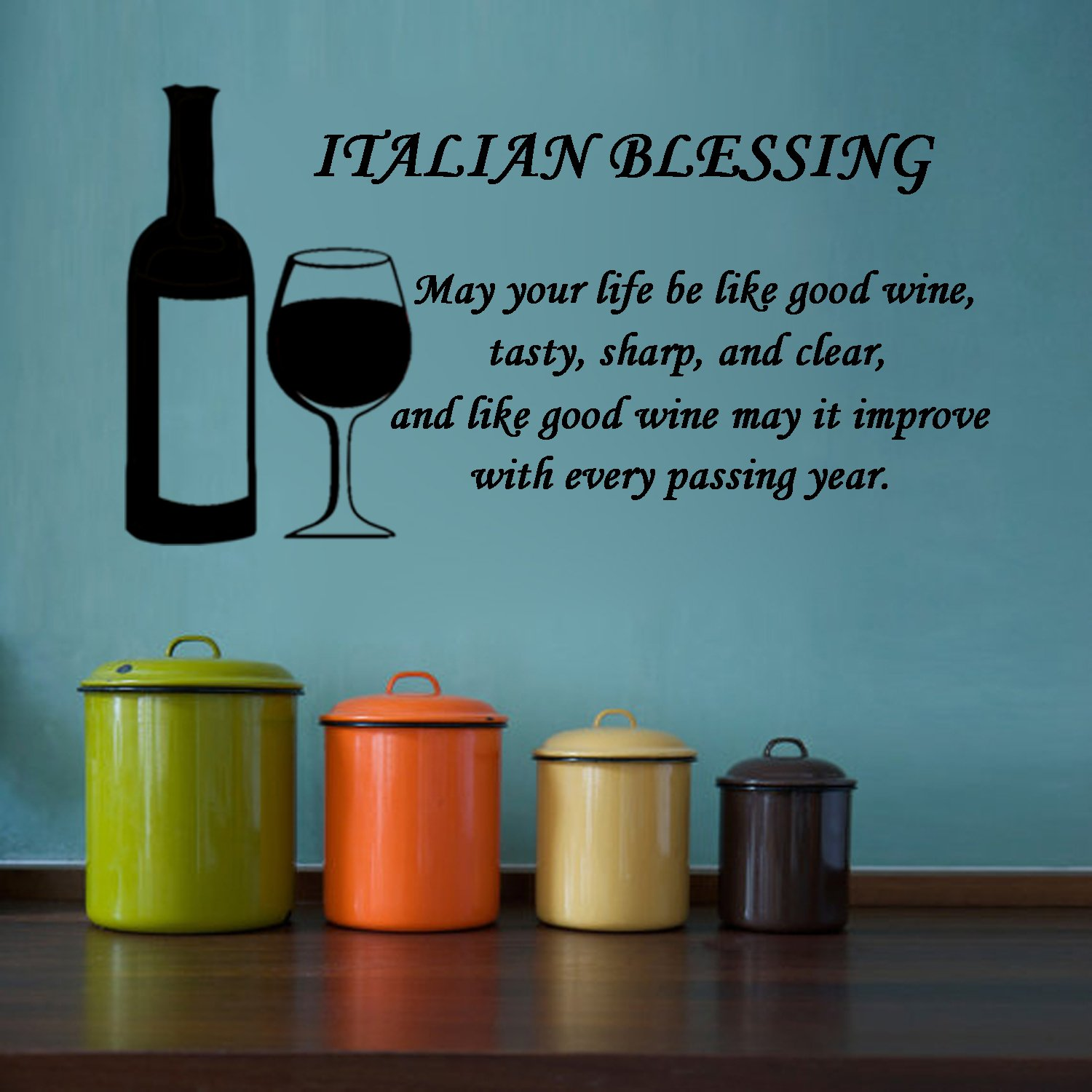 Amazon.com: Italian Blessing- May Your Life Be Like Good Wine ...