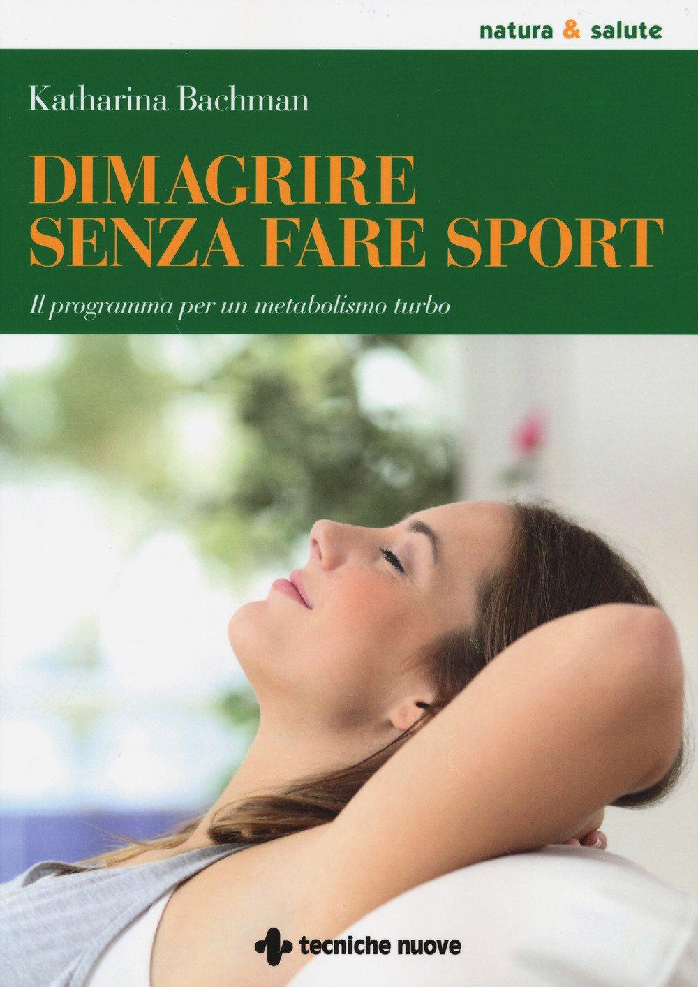 Il programma per un metabolismo turbo (Italian) Paperback – October 26, 2017