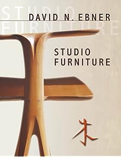 David N. Ebner: Studio Furniture