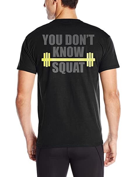 dd4ba7ff2 Funny Apparel Men's Funny Fitness You Don't Know Squat T Shirts 3XL Black