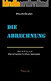 Die Abrechnung: Der 4. Fall für Privatdetektiv Phil Seegers (Ein Fall für Privatdetektiv Phil Seegers) (German Edition)