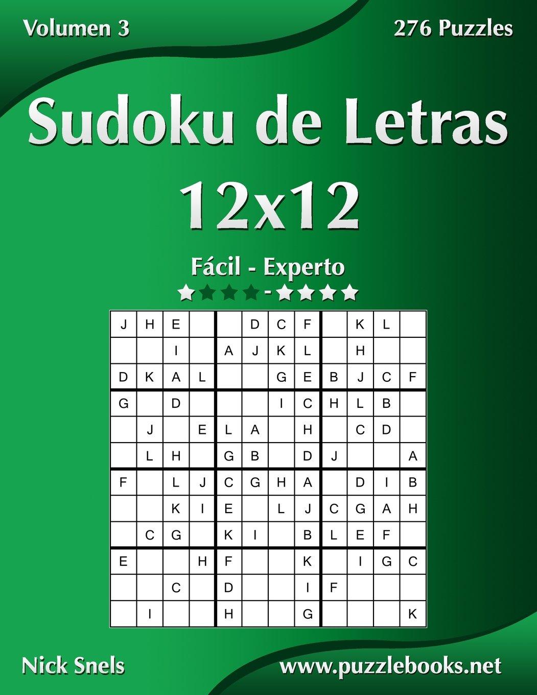 Sudoku de Letras 12x12 - De Fácil a Experto - Volumen 3 ...