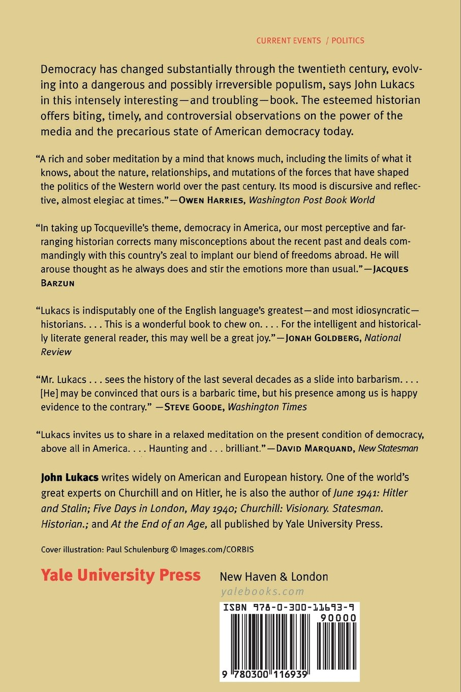 Democracy and Populism: Fear and Hatred: John Lukacs: 9780300116939:  Amazon.com: Books