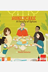 Honeycake: A Family Of Spices Hardcover