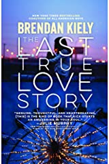 Last True Love Story Library Binding