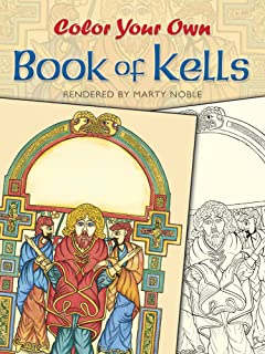 color your own book of kells dover art coloring book