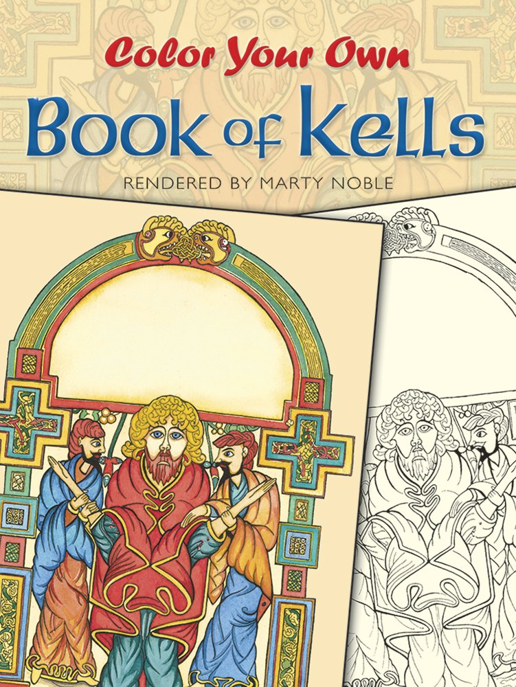 Color Your Own Book of Kells (Dover Art Coloring Book ...