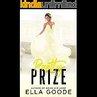 Pretty Prize (English Edition)
