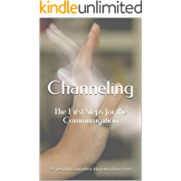 Channeling: The First Steps for the Communication