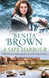 A Safe Harbour: A passionate and evocative saga of love and loss
