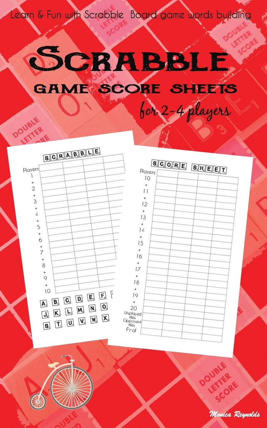 Scrabble Game Score sheets for 2-4 players: Learn And Fun with Scrabble Board game words building Puzzle game book: Amazon.es: Reynolds, Monica: Libros en idiomas extranjeros