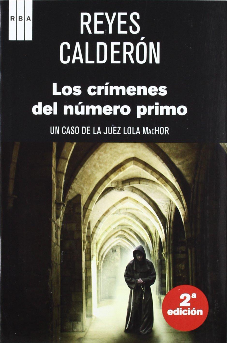 Los crimenes del numero primo (NOVELA POLICÍACA): Amazon.es: CALDERÓN, REYES: Libros