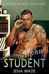 Alpha Student: A Short Mpreg Romance