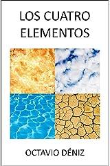 Los Cuatro Elementos (Spanish Edition) Kindle Edition