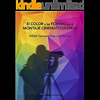 El color y las formas en el montaje cinematográfico