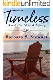 Timeless: Andy's Mind Song (Rock and Roll Trilogy Book 4)