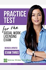 Practice Test for the Social Work Licensing Exam: Exam Three (Revised & Updated) (SWTP Practice Tests) (Volume 3) Paperback