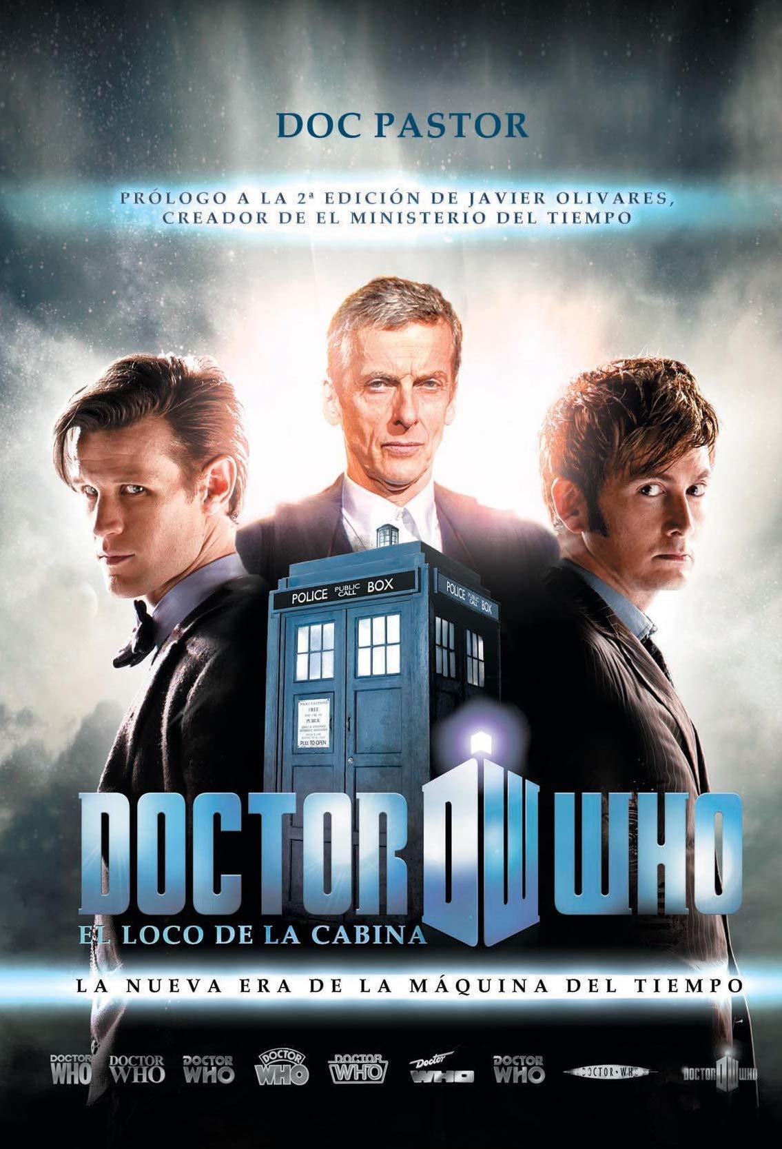 Doctor Who el loco de la cabina: La nueva era de la máquina del ...