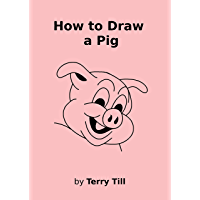 How to Draw a Pig (English Edition)