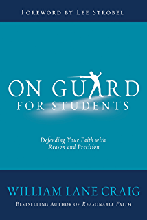 On Guard For Students A Thinkers Guide To The Christian Faith