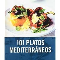 101 platos mediterraneos/ 101 Mediterranean Dishes (Spanish Edition)