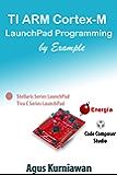 TI ARM Cortex-M LaunchPad Programming by Example (English Edition)
