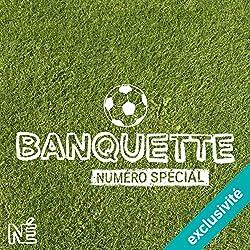 Les bonnes résolutions dans le foot (Banquette - Numéro spécial)