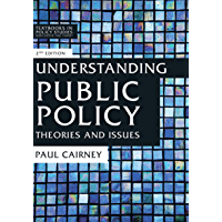 Understanding Public Policy: Theories and Issues (Textbooks in Policy Studies) (English Edition)