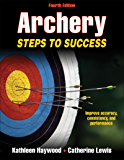 Archery-4th Edition: Steps to Success (STS (Steps to Success Activity)