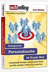 Websellung: Personalsuche im Social Web Perfect Paperback