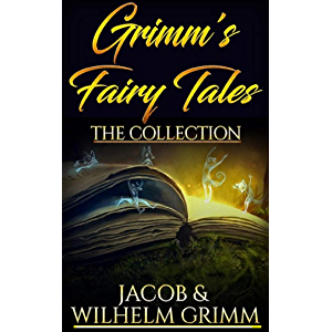 Grimms' Fairy Tales( a Brothers Grimm novel) classics illustrated edition